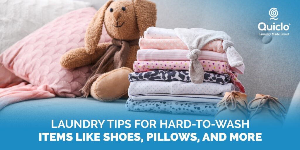 Laundry Tips For Hard to Wash - Quiclo Laundry